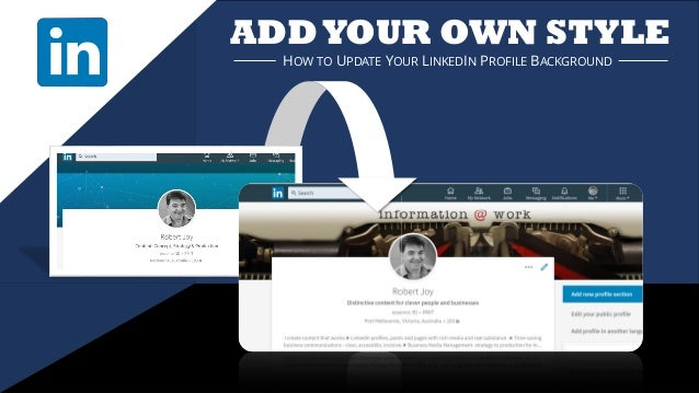 ADDYOUR OWN STYLE HOW TO UPDATE YOUR LINKEDIN PROFILE BACKGROUND