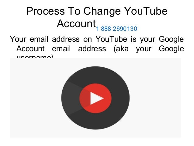 How To Change Your Youtube Gmail Account