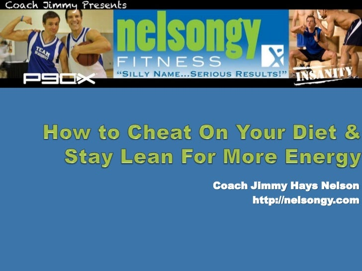 How to Cheat on Your Diet & Stay Lean for More Energy