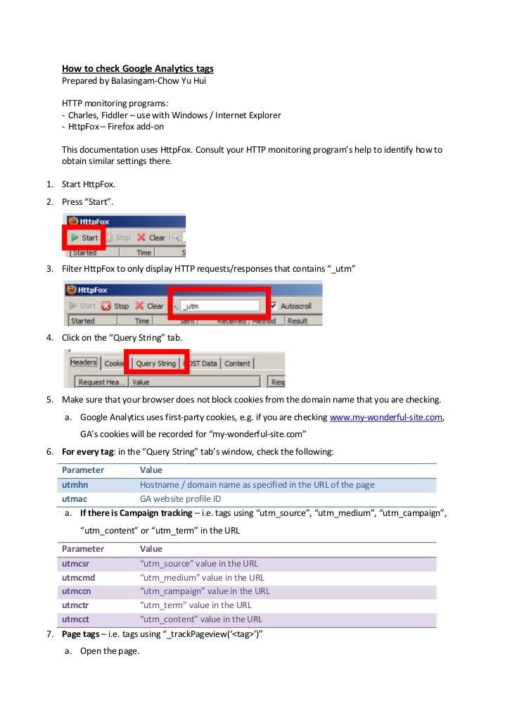 How to check Google Analytics tags    Prepared by Balasingam-Chow Yu Hui    HTTP monitoring programs:    - Charles, Fiddle...