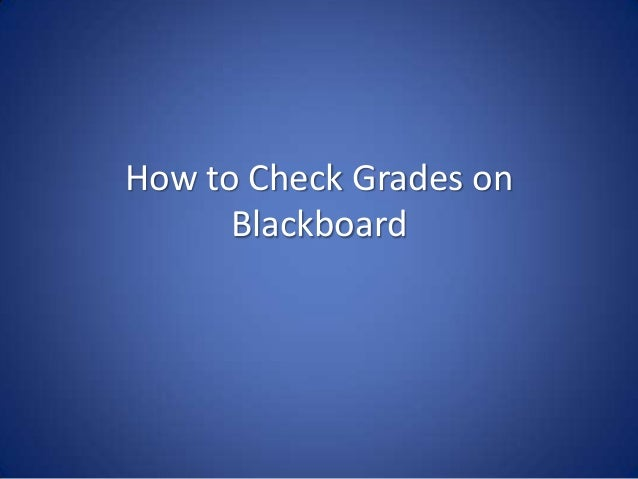 How to Check Grades on Blackboard