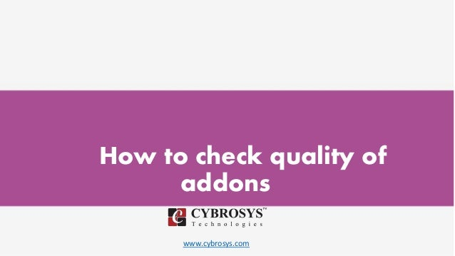 www.cybrosys.com How to check quality of addons
