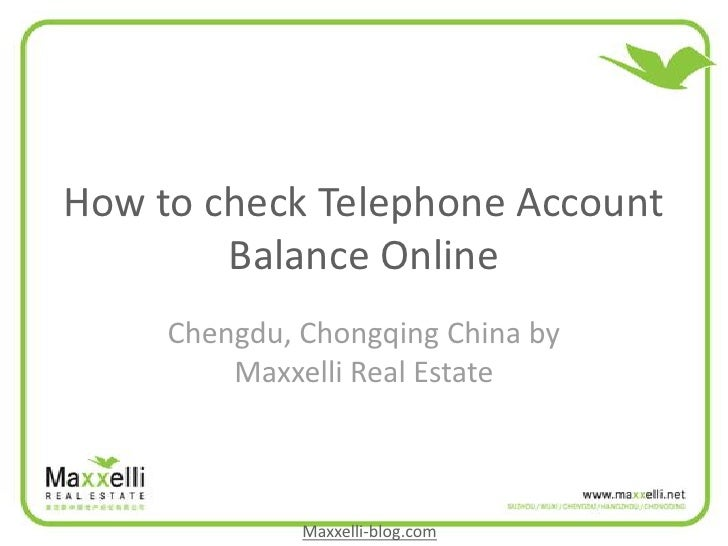 How to check Telephone Account         Balance Online      Chengdu, Chongqing China by          Maxxelli Real Estate      ...