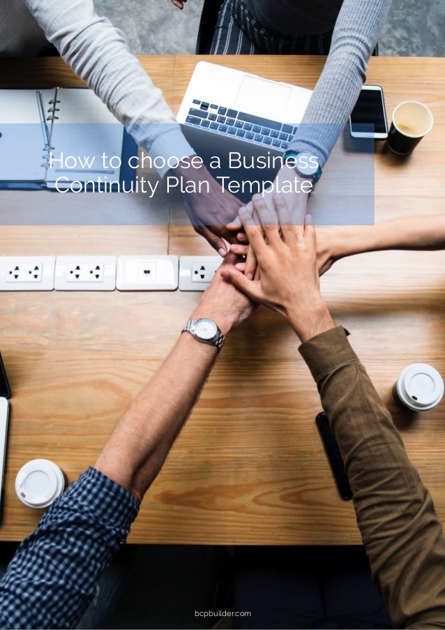 How to choose a Business Continuity Plan Template bcpbuilder.com