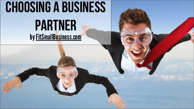 Choosing a Business Partner by FitSmallBusiness.com