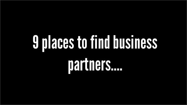 9 places to find business partners....