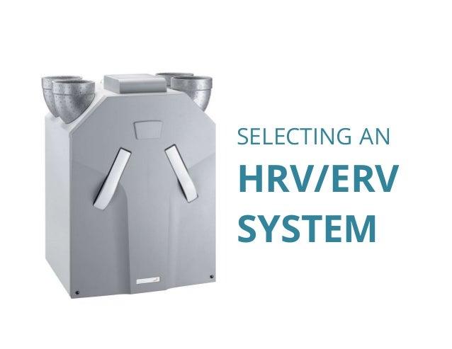 SELECTING AN HRV/ERV SYSTEM