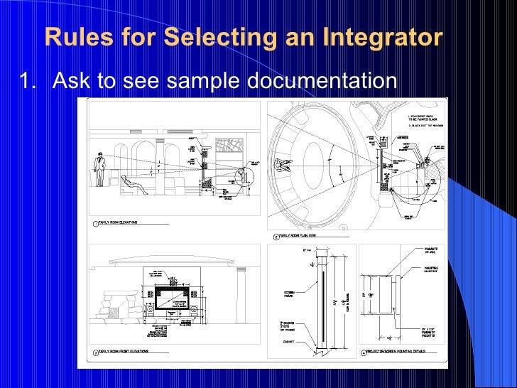 <ul><li>Ask to see sample documentation </li></ul>Rules for Selecting an Integrator