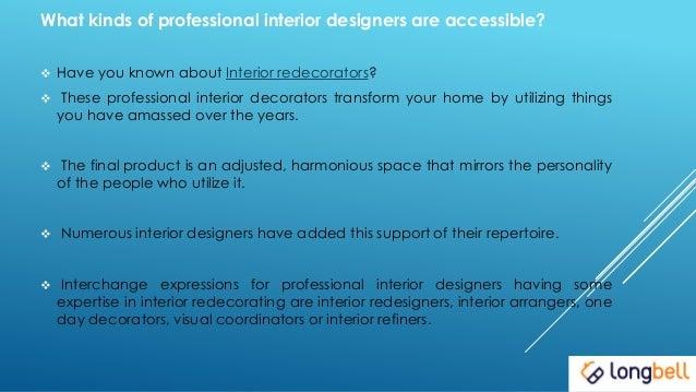 HOW TO CHOOSE AN INTERIOR DESIGNER OR REDECORATOR; 2.
