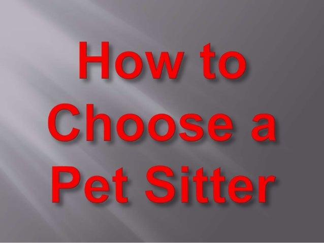 Qyv t hoose a  ' Pet Sitter
