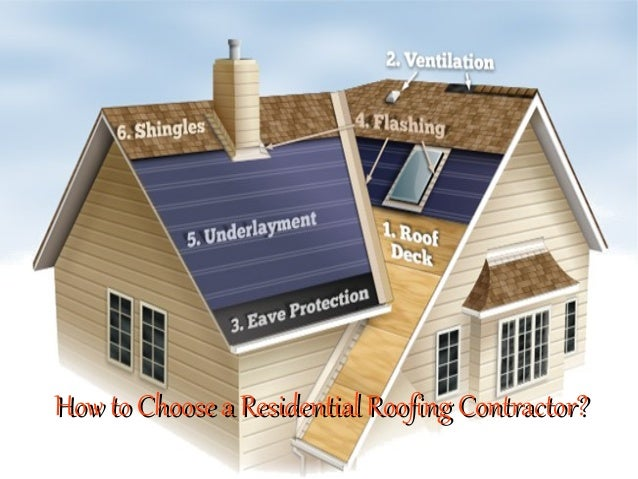 How To Choose A Residential Roofing Contractor?How To Choose A Residential Roofing  Contractor?