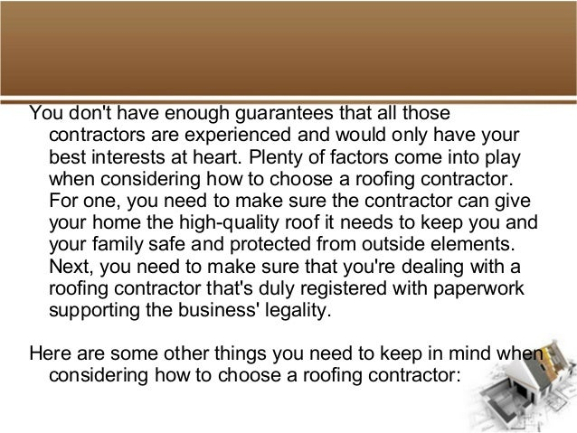 how to choose a roofing contractor. Black Bedroom Furniture Sets. Home Design Ideas