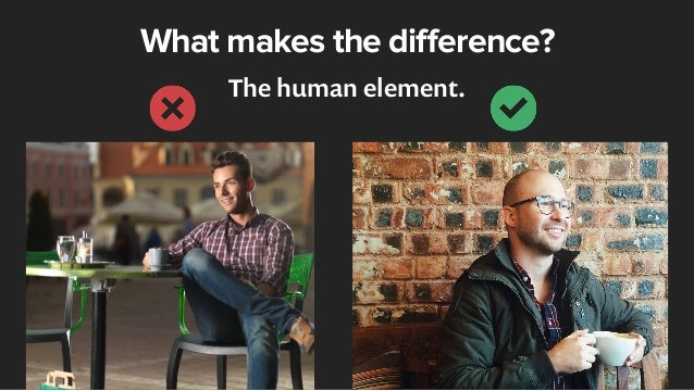 What makes the difference? The human element.