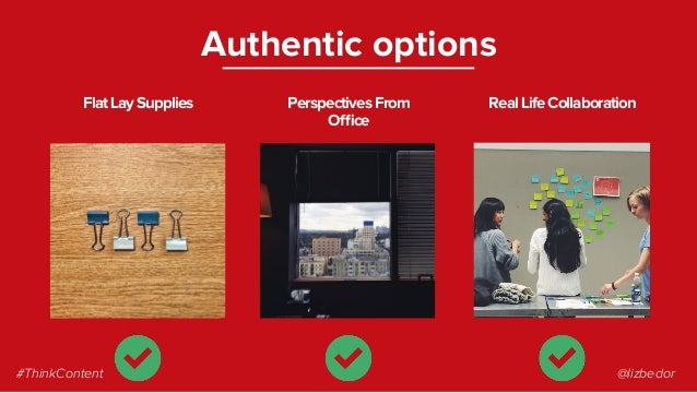 FlatLaySupplies Authentic options PerspectivesFrom Office RealLifeCollaboration #ThinkContent @lizbedor
