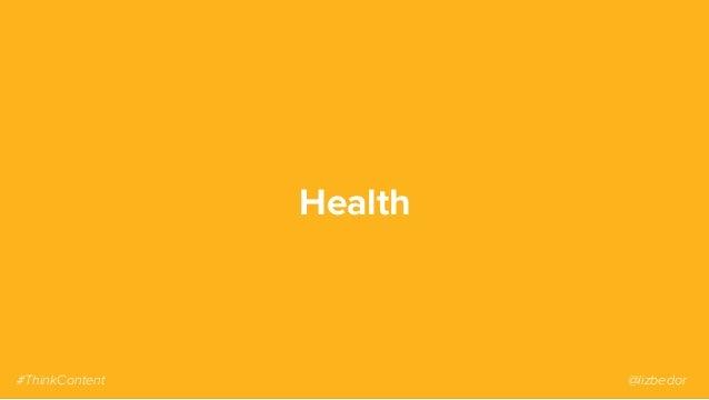 Health #ThinkContent @lizbedor