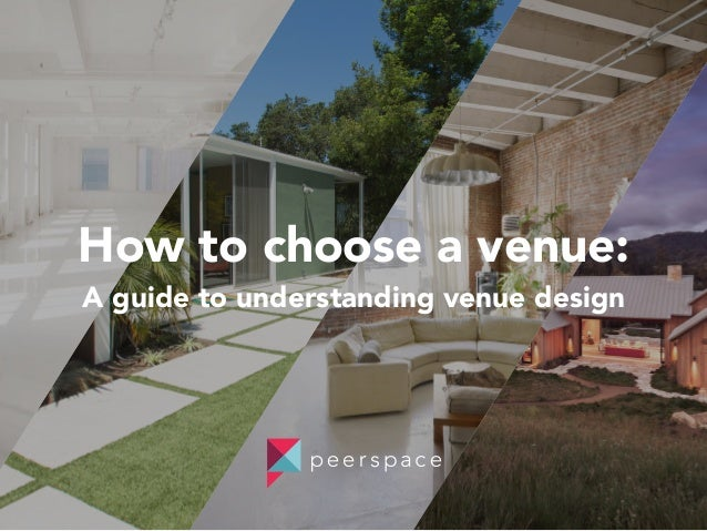 How To Choose A Venue Guide Understanding Design