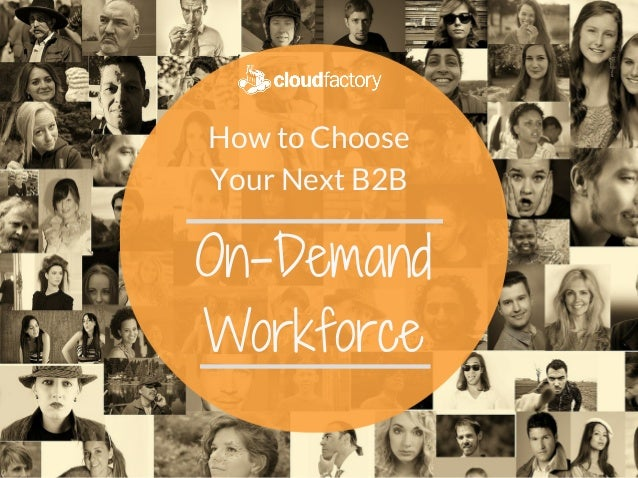 How to Choose Your Next B2B OnDemand Workforce