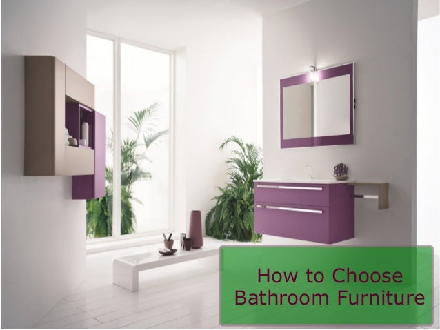 How to choose bathroom furniture
