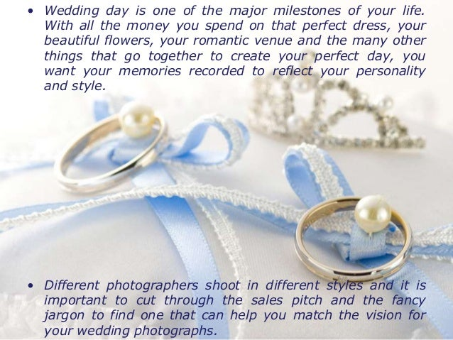 3. • Wedding day is one of ...
