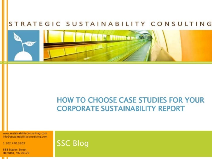 HOW TO CHOOSE CASE STUDIES FOR YOURCORPORATE SUSTAINABILITY REPORTSSC Blog