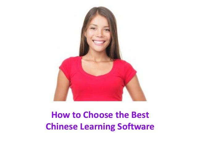 How to choose chinese learning software
