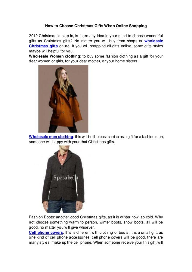 How to Choose Christmas Gifts When Online Shopping2012 Christmas is step in, is there any idea in your mind to choose wond...
