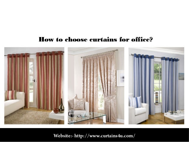 how to choose curtains for office