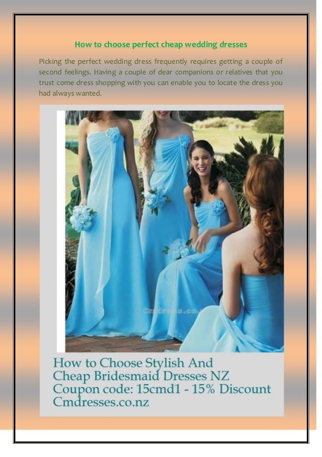 09095b1dda How to Choose Stylish And Cheap Bridesmaid Dresses NZ