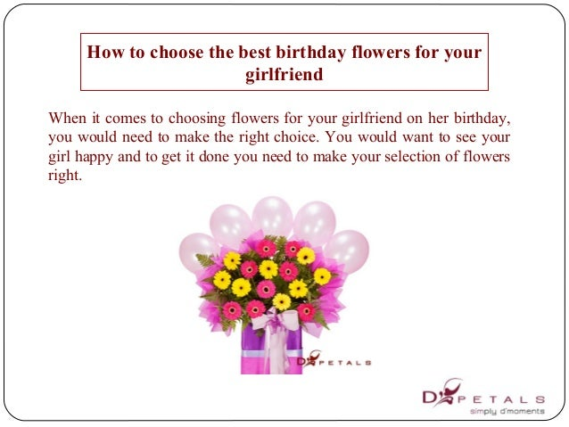 How To Choose The Best Birthday Flowers For Your Girlfriend When It Comes Choosing