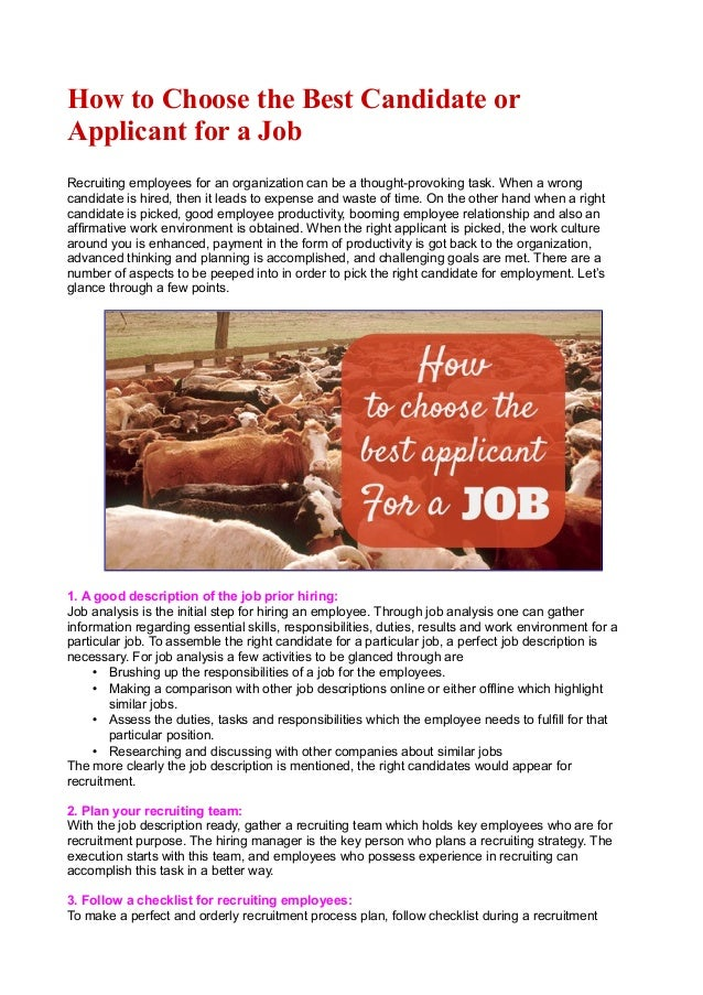 searching for the ideal candidate for a job When you apply for a job, you know exactly what you're looking for  top 10  reasons employers hire someone, from long-term potential to good teamwork   if the candidate doesn't know what the employer is looking for, [he.