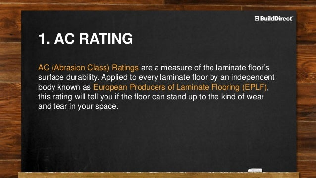 Laminate Flooring Ratings laminate footer Ac Rating 2 Flooring Thickness 3 The Core 4 Locking Systems 6 1