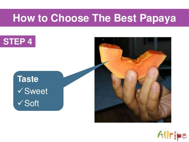 How To Choose The Best Papaya