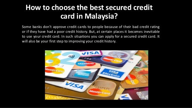 how to choose the best secured credit card in malaysia. Black Bedroom Furniture Sets. Home Design Ideas