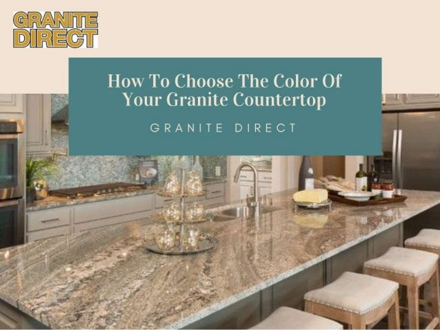 How To Choose The Color Of Your Granite Countertop