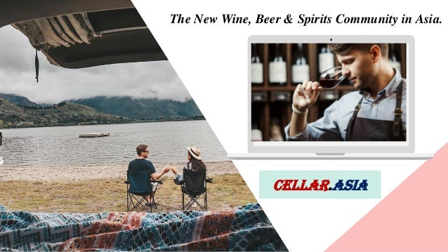 Your Title Here Cellar.Asia The New Wine, Beer & Spirits Community in Asia.