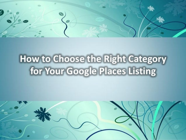 How to Choose the Right Category  for Your Google Places Listing