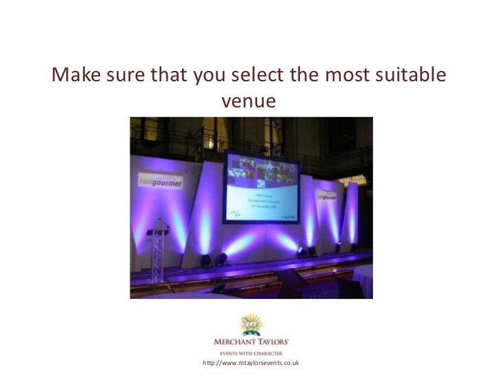 Make sure that you select the most suitable                            venueMerchant Taylors'         http://www.mtaylorse...