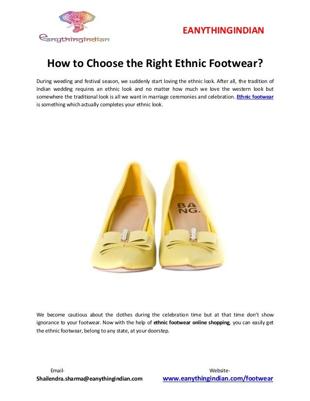 18a8b2fb How to choose the right ethnic footwear.docx