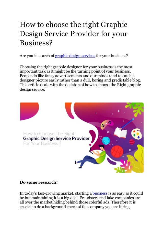 How to choose the right Graphic Design Service Provider for your Business? Are you in search of graphic design services fo...