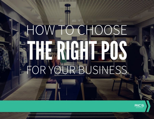 1. KNOW WHAT YOUR POS SHOULD ACCOMPLISH