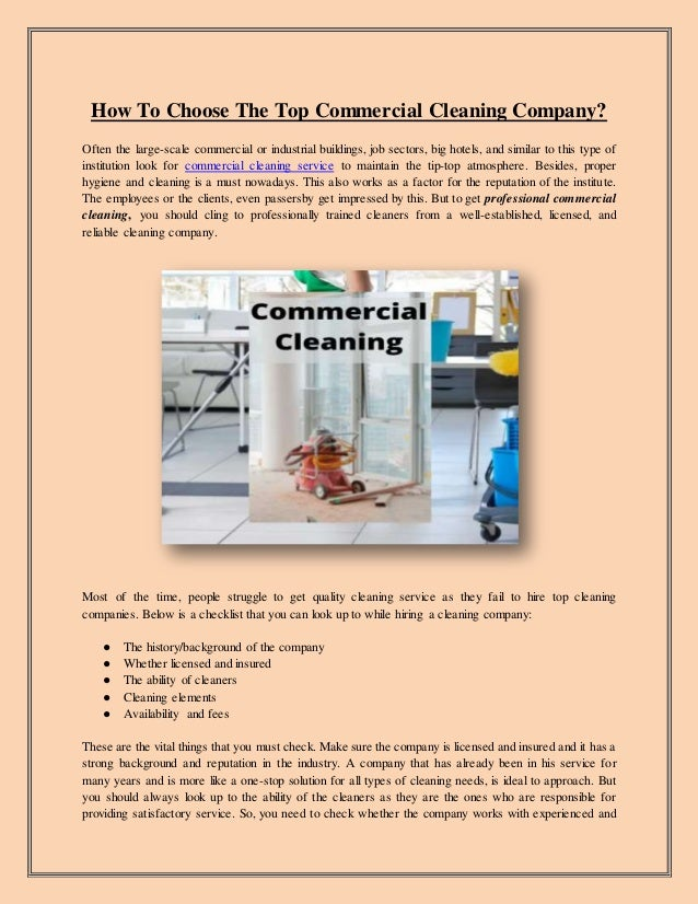 How To Choose The Top Commercial Cleaning Company? Often the large-scale commercial or industrial buildings, job sectors, ...