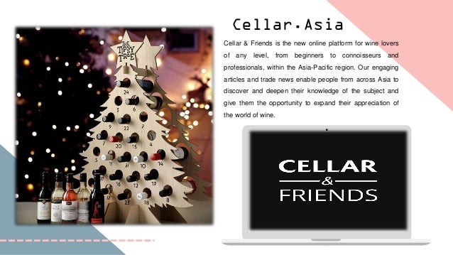 Cellar.Asia Cellar & Friends is the new online platform for wine lovers of any level, from beginners to connoisseurs and p...
