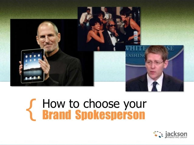 How to choose your Brand Spokesperson{