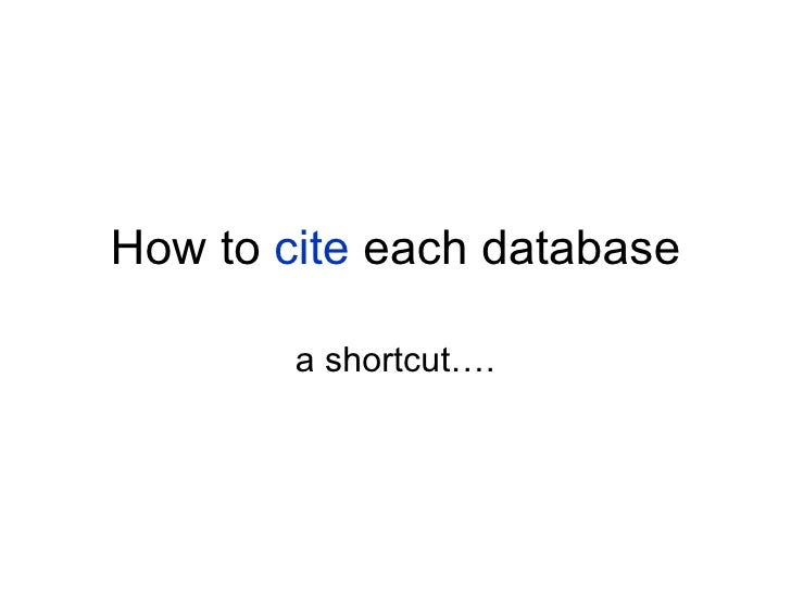 How to  cite  each database a shortcut….