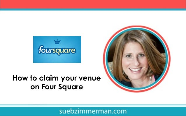 How to claim your venue on Four Square