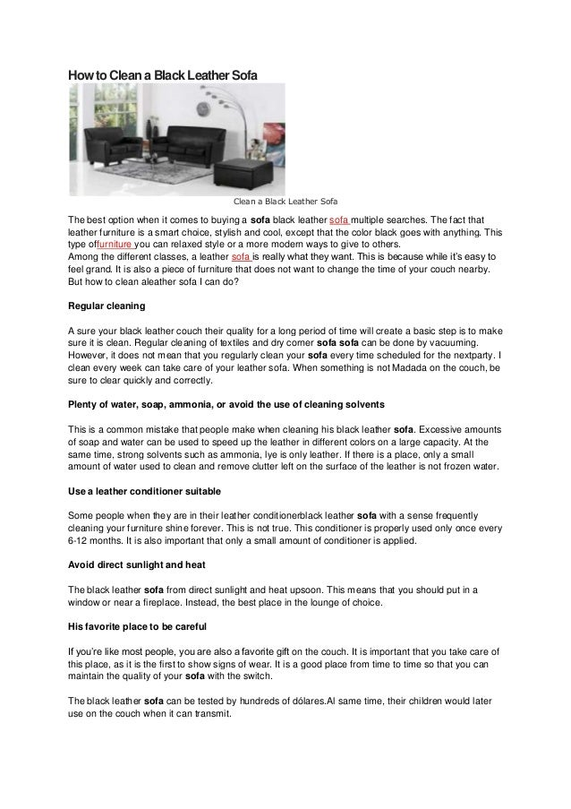 How to Clean a Black Leather Sofa                                         Clean a Black Leather SofaThe best option when i...