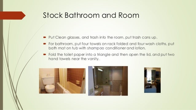 7. Stock Bathroom And Room  Put Clean ...