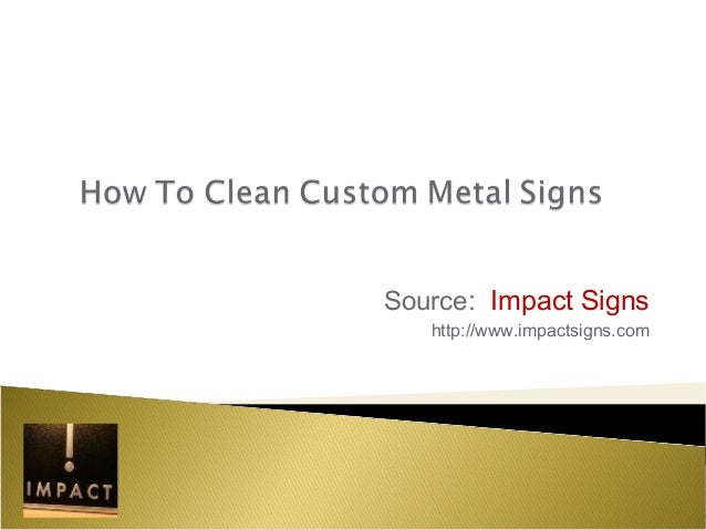 Source: Impact Signs http://www.impactsigns.com