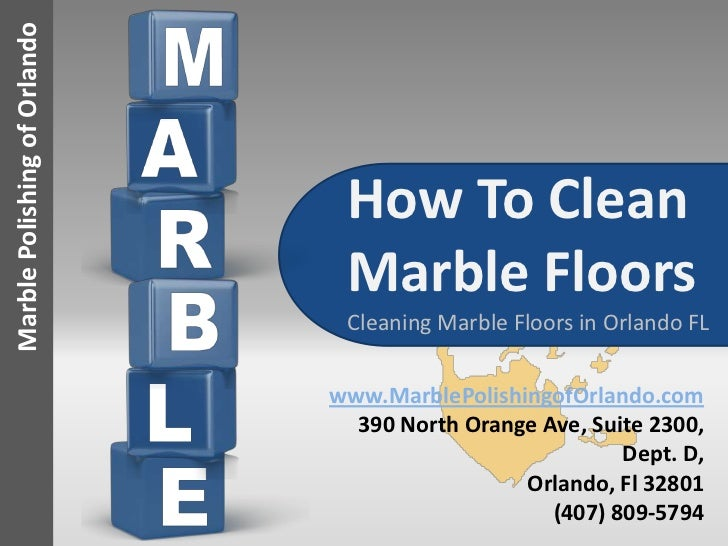 How To Clean Marble Floors Cleaning Marble In Orlando Fl