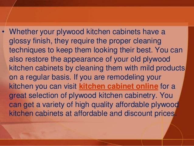 How to clean plywood kitchen cabinets for Best product to clean wood kitchen cabinets